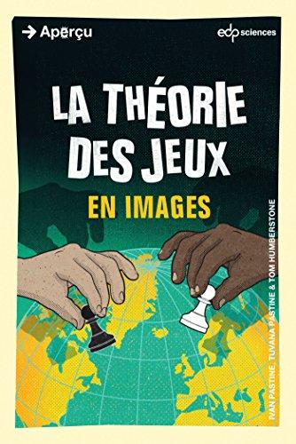 La théorie des jeux en images (Aperçu) par Pastine Ivan
