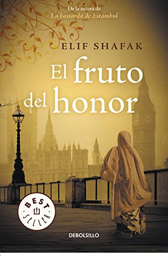 El fruto del honor (BEST SELLER) por Elif Shafak