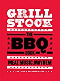 Grillstock: The BBQ Book
