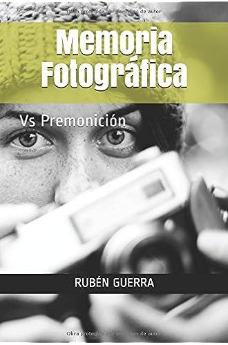 Memoria Fotográfica: Vs Premonición