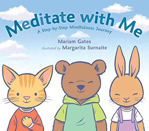 Margarita Körper (Meditate with Me: A Step-By-Step Mindfulness Journey)