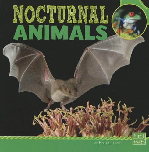 Nocturnal Animals (First Facts)