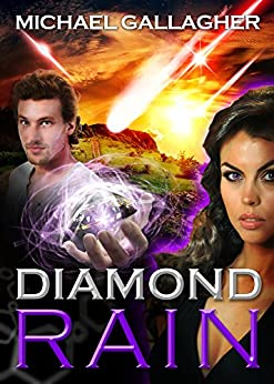 Diamond Rain: Quantum Breakthrough Weapon System Mossad Thriller (The Kefira Mossad Series Book 2) (English Edition) di [Gallagher, Michael James]