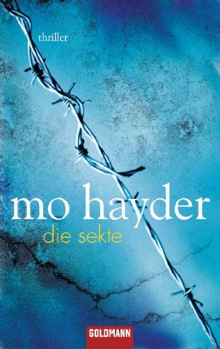 Buchseite und Rezensionen zu 'Die Sekte: Thriller' von Mo Hayder