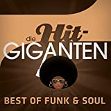 Die Hit Giganten Best of Funk & Soul