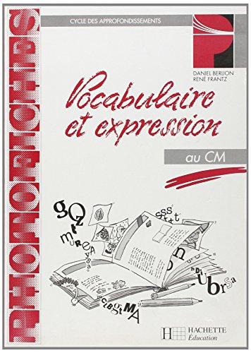 Vocabulaire et expression, CM. Photofiches