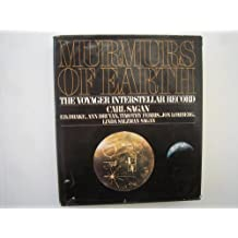 Murmurs of Earth: The Voyager Interstellar Record
