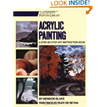 Acrylic Painting: A Step-by-Step Instruction Book (Artists Library)