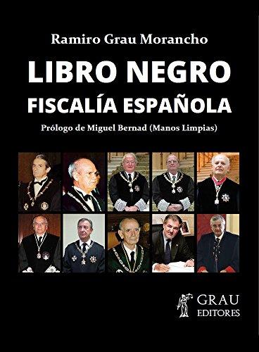 Libro Negro Fiscalía Española por Ramiro Grau Morancho