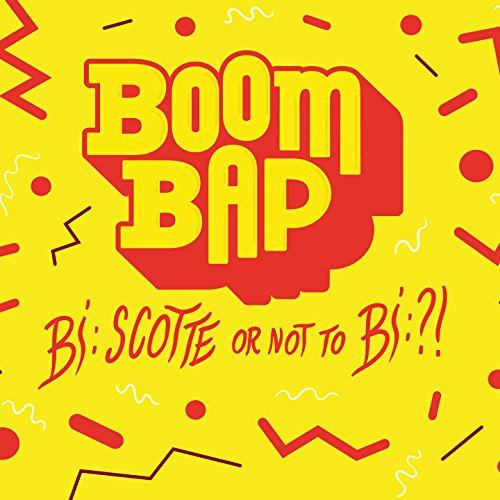 Boombap : Bi:scotte or not to bi:!?