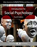 Introduction to Social Psychology: A European Perspective (BPS Textbooks in Psychology)