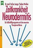 Zeitkrankheit Neurodermitis
