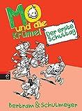 Mo und die Krümel - Der erste Schultag (Die Mo und die Krümel-Reihe, Band 1)