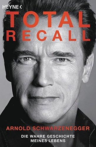total-recall-die-wahre-geschichte-meines-lebens