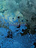 Dunedevil: An Artistic Journey Into Abstraction & Isolation by J. Bannon