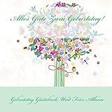 Alles Gute Zum Geburtstag!: Geburtstags Gästebuch Und Feier Album