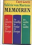 Memoiren. Die Memoiren des Peterhans von Binningen / Die Verwandlung des Peterhans von Binningen / Wir wandern, wir wandern