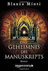Das Geheimnis des Manuskripts by Blanca Miosi (2015-09-29)