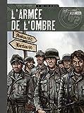 L'Armée de l'Ombre, Tome 4 - Nous étions des hommes - toilé