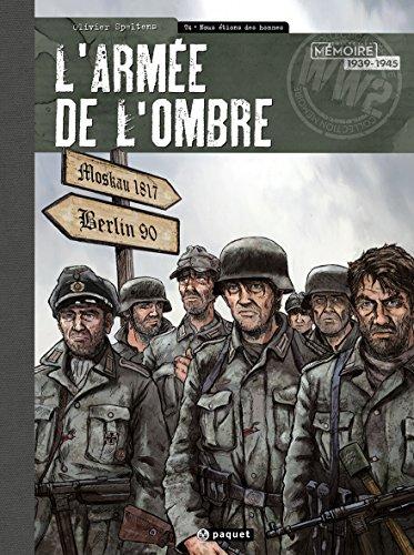 L'Armée de l'Ombre, Tome 4 : Nous étions des hommes - toilé