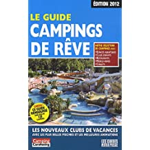 GUIDE CAMPINGS DE REVE 2012