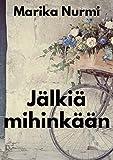 Jälkiä mihinkään (Finnish Edition)