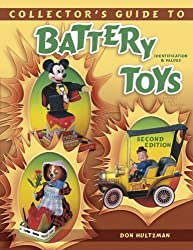 Collectors Guide to Battery Toys: Identification & Values by Don Hultzman (2002-01-24)