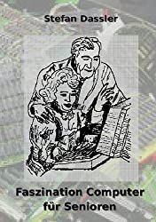 Faszination Computer für Senioren