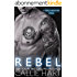 Rebel (Dead Man's Ink Book 1) (English Edition)