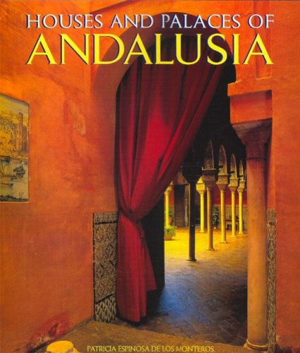 Houses and Palaces of Andalusia