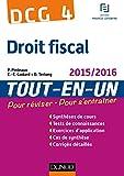 DCG 4 - Droit fiscal 2015/2016 - 9e éd : Tout-en-Un (Tout-en-Un DCG) (French Edition)