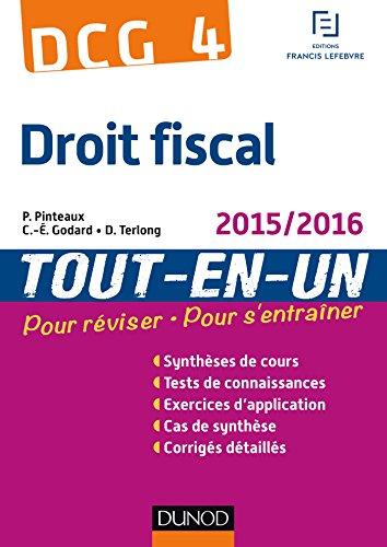 DCG 4 - Droit fiscal 2015/2016-9e éd - Tout-en-Un