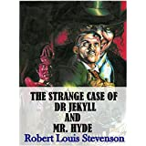 The Strange Case of Dr Jekyll and Mr. Hyde (English Edition)