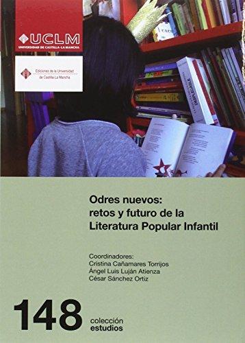 Odres nuevos: retos y futuro de la Literatura Popular Infantil (ESTUDIOS)