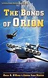 The Bonds of Orion (Loralynn Kennakris Book 5)