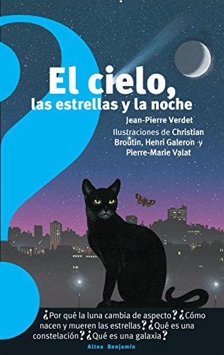 El Cielo, Las Estrellas Y La Noche / The Sky, the Stars, and the Night (Altea Benjamín) por Jean Pierre Verdet
