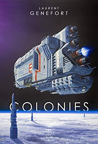 Colonies (ROMAN) par  Le Bélial