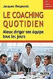 Telecharger Livres LE COACHING QUOTIDIEN (PDF,EPUB,MOBI) gratuits en Francaise