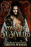 Conde de St. Seville: Romance nacido del engaño