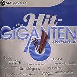 Die Hit Giganten-Apres Ski Hits