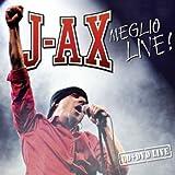Songtexte von J-Ax - Meglio live!