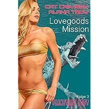 Lovegoods Mission: Sog der Sinnlichkeit (Planetary Lust 3)