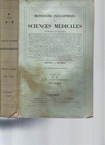 Dictionnaire Encyclopédique des Sciences Médicales (avec figures dans le texte) -1ère série / Tome 25 [CYS-DAS] par A. Dechambre