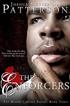 The Enforcers: A Blood Calling Novel (Book 3) by [Patterson, Joshua Grover-David]