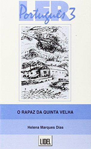 Ler Portugues: O rapaz da quinta velha por Helena Marques Dias