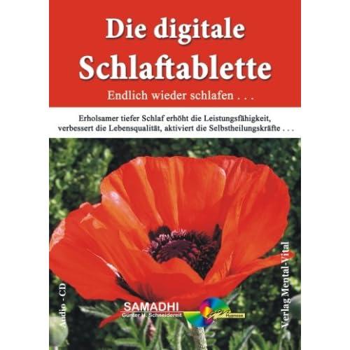 Die digitale Schlaftablette. Hypnose: Günter Schneidereit (Livre en allemand)