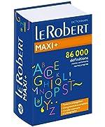 Dictionnaire Le Robert Maxi plus