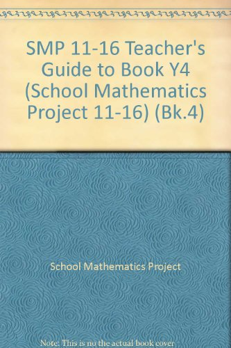 SMP 11-16 Teacher's Guide to Book Y4 (School Mathematics Project 11-16) Y4-serie