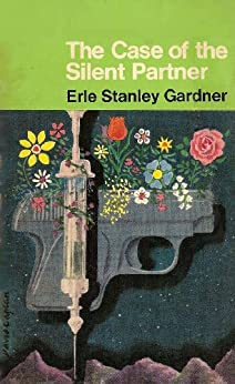 The Case of the Silent Partner (Perry Mason Series Book 17) by [Gardner, Erle Stanley ]