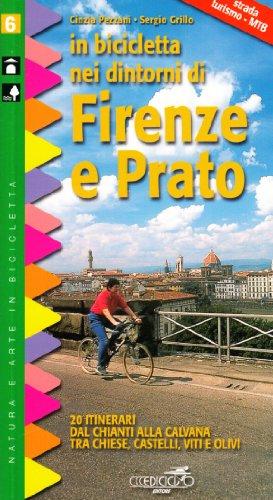 In bicicletta nei dintorni di Firenze e Prato (Natura e arte in bicicletta) por Cinzia Pezzani